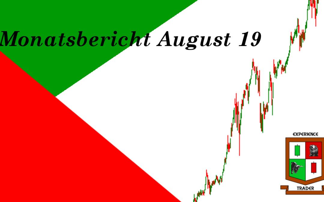 Monatsbericht für den August 2019