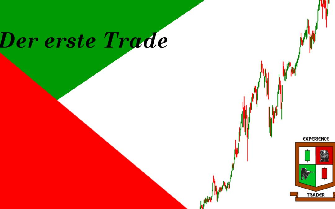 Der erste Trade