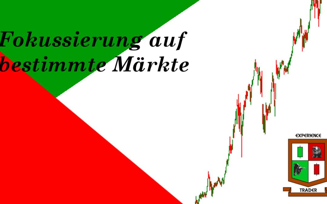 Fokussierung auf bestimmte Märkte