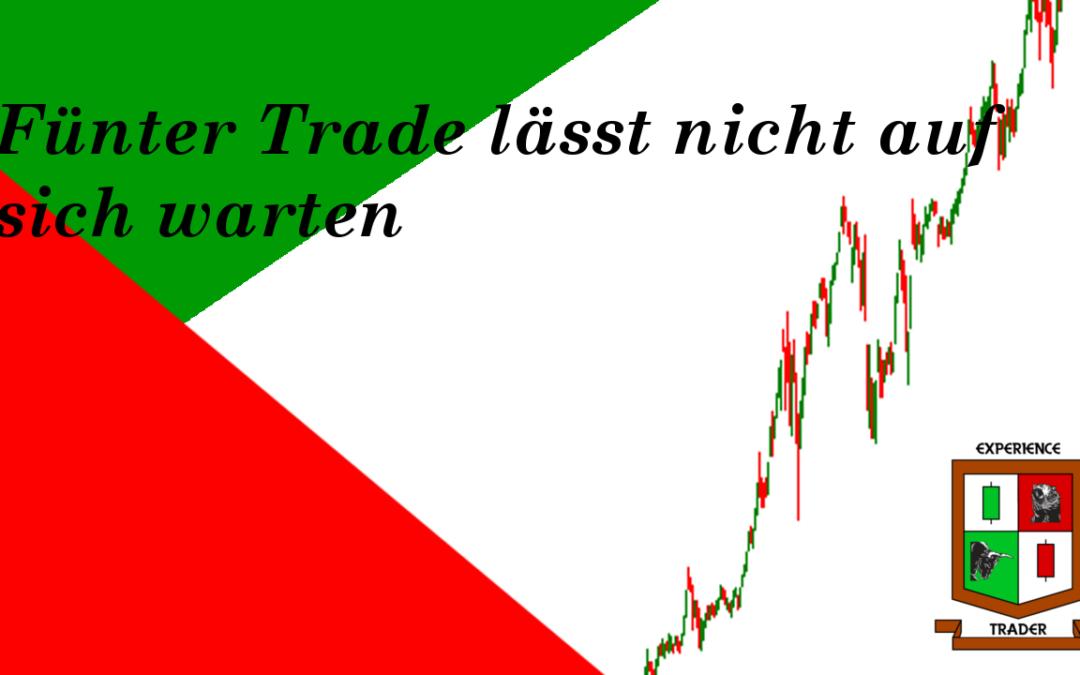 Der #5 Trade lässt nicht lange auf sich warten