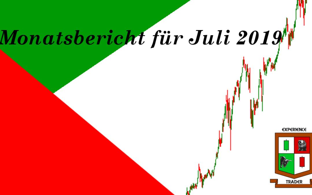 Monatsbericht für Juli und 14 weitere Trades 11.Trade – 24.Trade