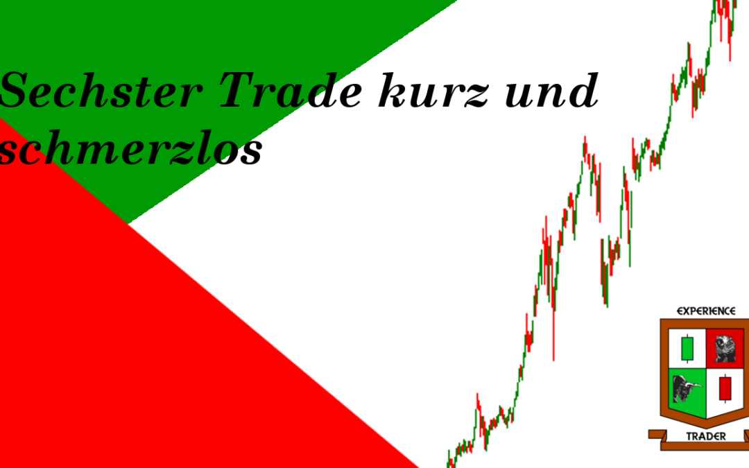 #6 Trade ,kurz und schmerzlos…