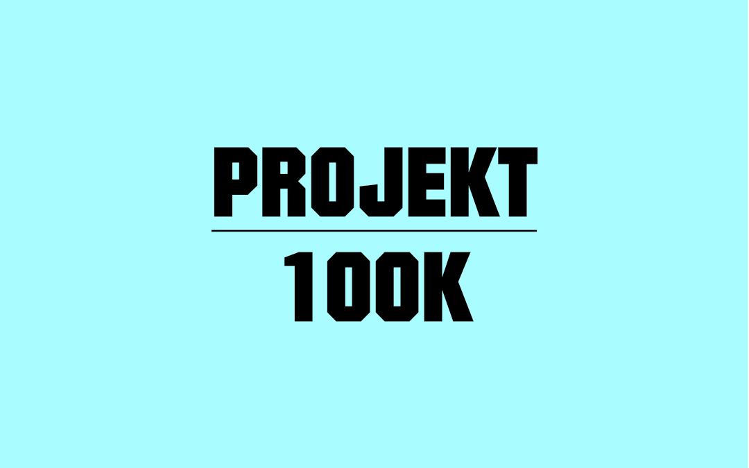 Projekt 100 K